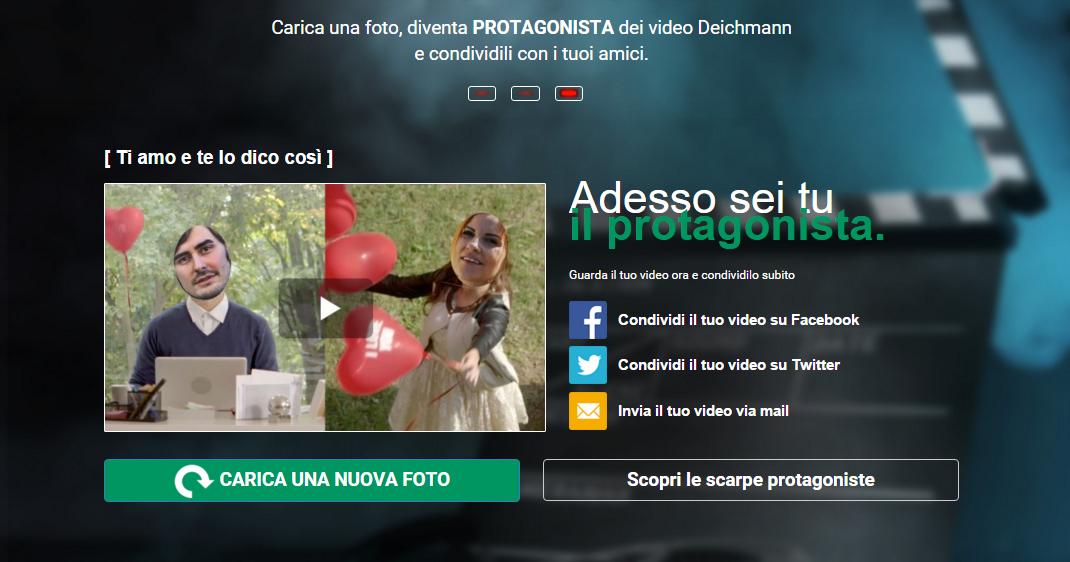 CONDIVIDI L'AMORE CON I VIDEO PROTAGONISTA DI DEICHMANN ITALIA